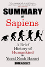 Summary of Sapiens - A Brief History of Humankind By Yuval Noah Harari