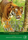 Tigers of the World - The Science, Politics and Conservation of Panthera tigris
