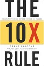 The 10X Rule - The Only Difference Between Success and Failure