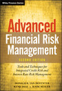 Advanced Financial Risk Management - Tools and Techniques for Integrated Credit Risk and Interest Rate Risk Management