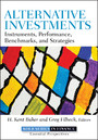 Alternative Investments - Instruments, Performance, Benchmarks and Strategies