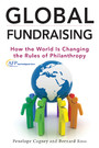 Global Fundraising - How the World is Changing the Rules of Philanthropy