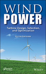 Wind Power - Turbine Design, Selection, and Optimization