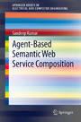 Agent-Based Semantic Web Service Composition