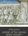 History of the English People Volume 1