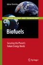 Biofuels - Securing the Planet's Future Energy Needs