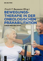 Bewegungstherapie in der onkologischen Prähabilitation - Cancer Prehabilitation