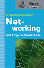Networking mit Xing, Facebook & Co. (Beck Kompakt)