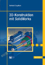3D-Konstruktion mit SolidWorks
