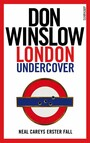 London Undercover - Neal Careys erster Fall