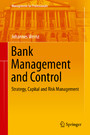 Bank Management and Control - Strategy, Capital and Risk Management