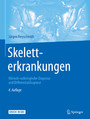 Skeletterkrankungen - Klinisch-radiologische Diagnose und Differentialdiagnose