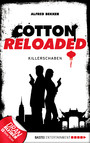 Cotton Reloaded - 28 - Killerschaben