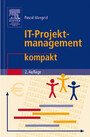 IT-Projektmanagement kompakt