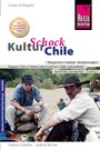 Reise Know-How KulturSchock Chile