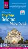 Reise Know-How CityTrip Belgrad und Novi Sad