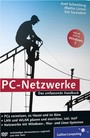 PC-Netzwerke - LAN und WLAN einrichten. Mit VoIP (Voice over IP), Asterisk und Skype, openSUSE, Knoppix, FLI4L. Aktuell zu Windows Vista und Windows 7, Mac mit PCs vernetzen