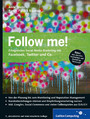 Follow me! - Erfolgreiches Social Media Marketing mit Facebook, Twitter, Google+ und Co.