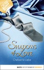 Chefsache Liebe - Shadows of Love