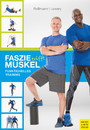 Faszie trifft Muskel - Funktionelles Training