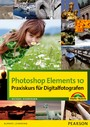 Photoshop Elements 10 - Praxiskurs für Digitalfotografen