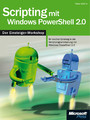 Scripting mit Windows PowerShell 2.0 - Der Einsteiger-Workshop