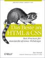 Das Beste an HTML & CSS - Best Practices für standardkonformes Webdesign