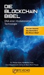 Die Blockchain Bibel - DNA einer revolutionären Technologie