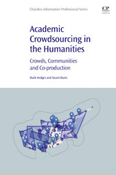 Academic Crowdsourcing in the Humanities - Crowds, Communities and Co-production