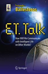 E.T. Talk - How Will We Communicate with Intelligent Life on Other Worlds?