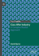 Class After Industry - A Complex Realist Approach