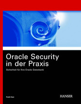 Oracle Security in der Praxis - Sicherheit für Ihre Oracle-Datenbank
